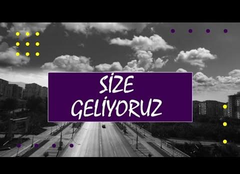 SİZE GELİYORUZ - 2.BÖLÜM - AKÇADAĞ / ÖREN